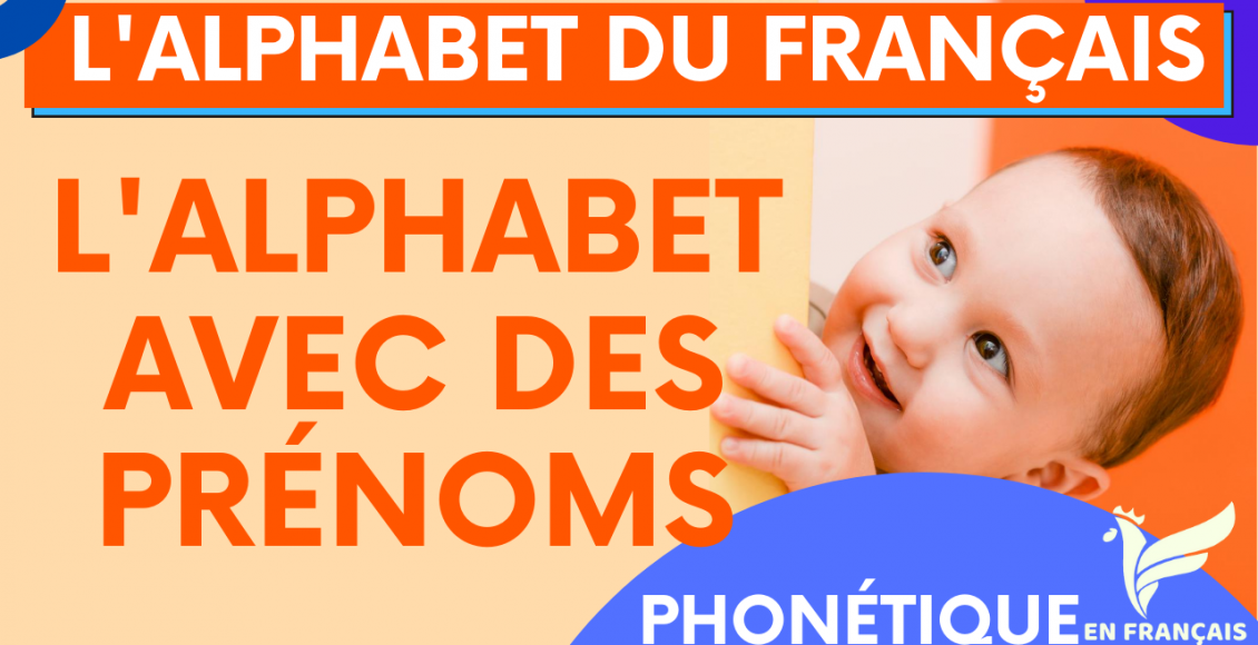 L'alphabet français avec des prénoms
